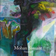 New book and exhibitions on Mohan Samant, his life and paintings